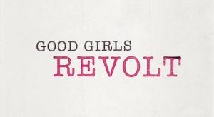 goodgirlsrevolttitle